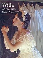 Willa: An American Snow White