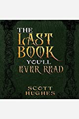 The Last Book You'll Ever Read Audible Audiobook