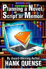 Planning a Novel, Script or Memoir