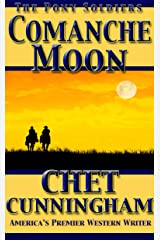 Comanche Moon (The Pony Soldiers Book 3) Kindle Edition