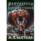 Sapphire of Souls (Fantastica Book 2)