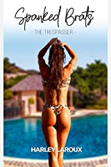 Spanked Brats: The Trespasser: An Erotic Short Story of Punishment, Discipline, & Sex Kindle Edition