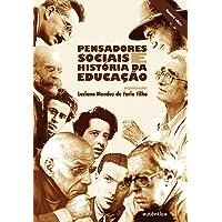 Pensadores sociais e história da educação