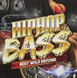 HIP HOP BASS -BEST WILD DRIVING-