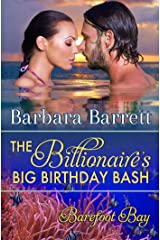 The Billionaire's Big Birthday Bash Kindle Edition