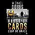 Coup de Grâce: House of Cards, T3