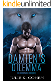 Damien's Dilemma: Wolf Shifter Paranormal Romance (Broken Shifters Book 1)
