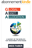 Global Asset Allocation: A Survey of the World's Top Asset Allocation Strategies (English Edition)