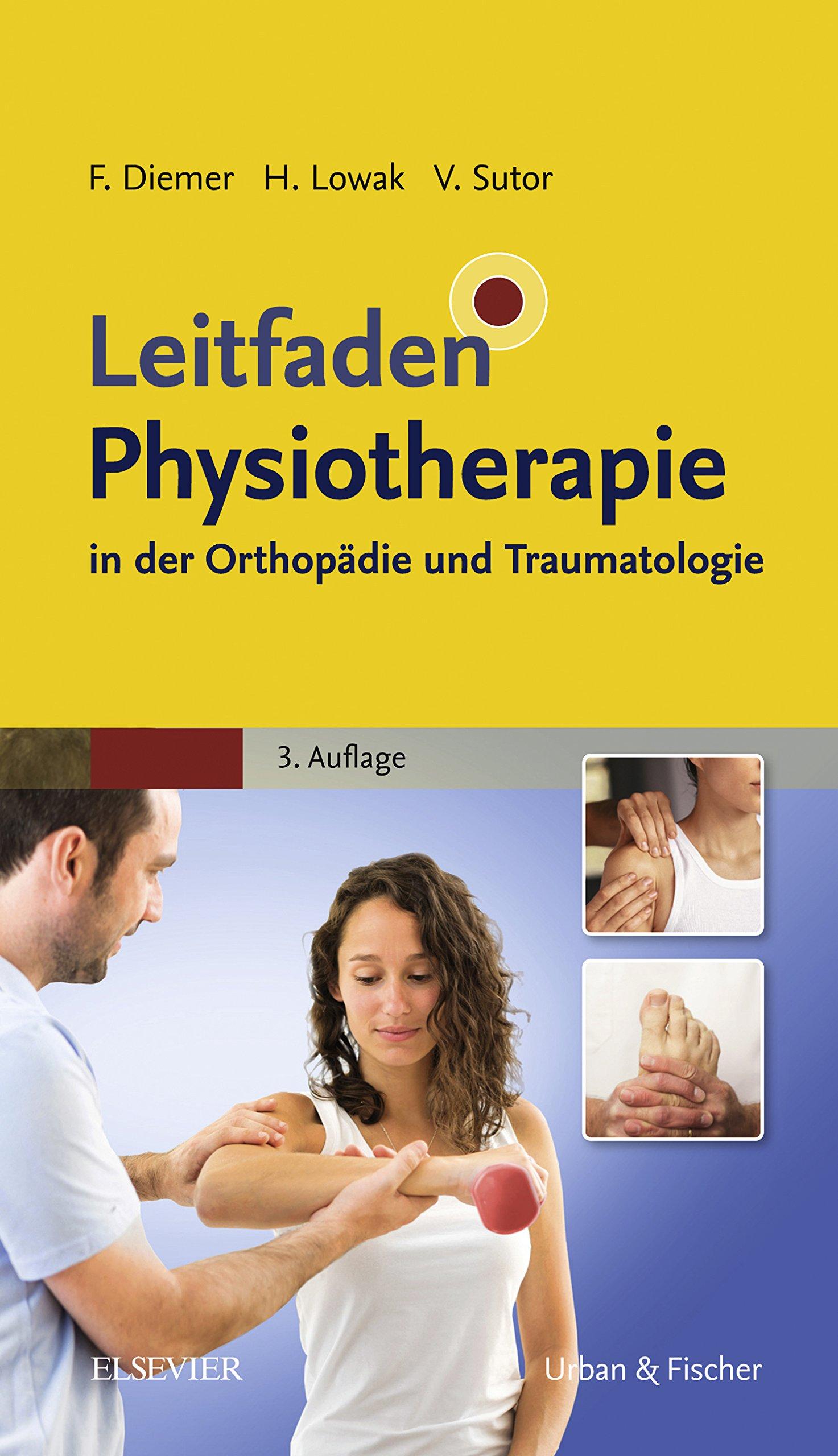 Leitfaden Physiotherapie In Der Orthopädie Und Traumatologie