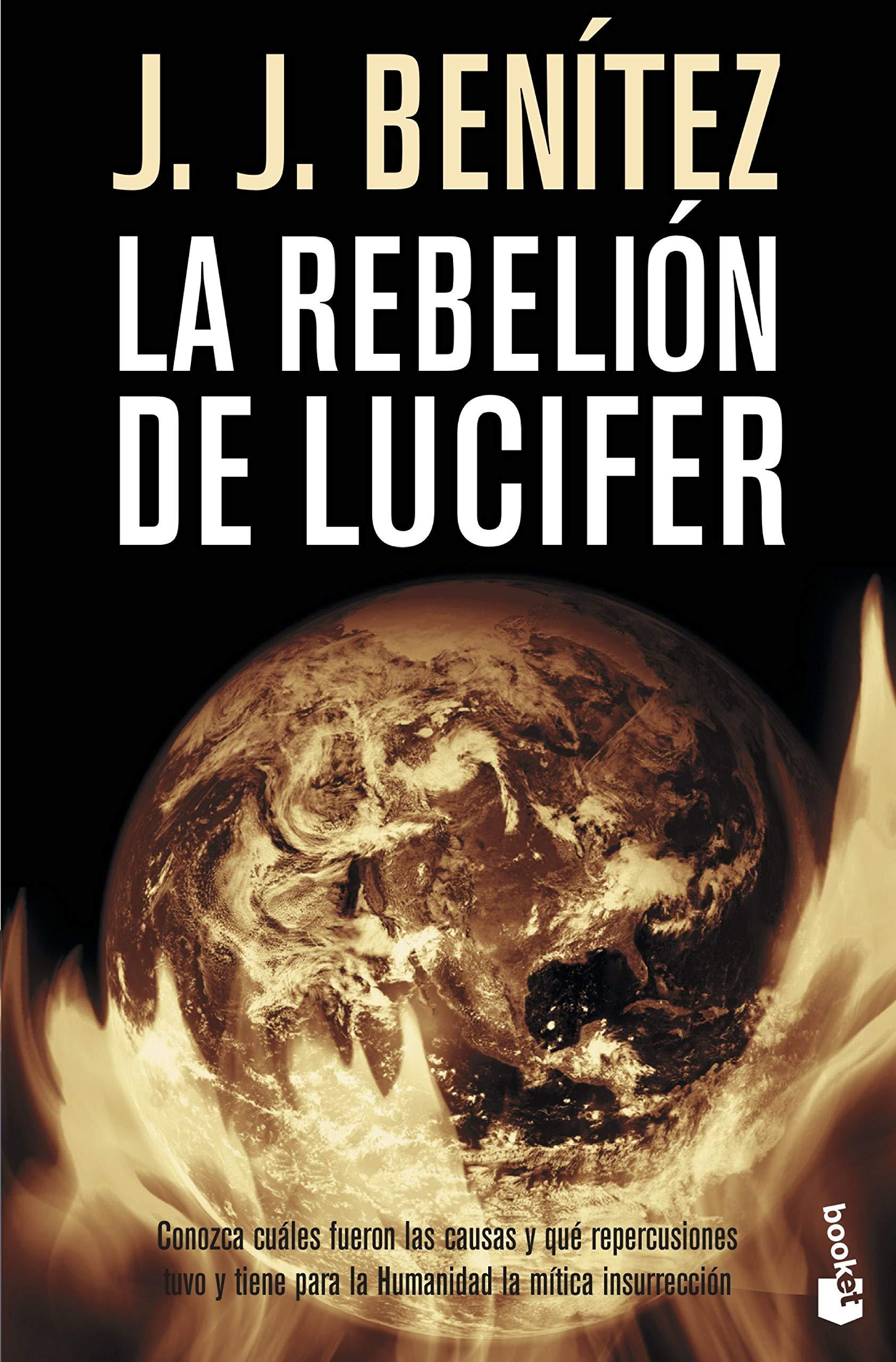 La rebelión de Lucifer (Biblioteca J. J. Benítez): Amazon.es ...