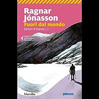 Fuori dal mondo (Misteri d'Islanda Vol. 3) (Italian Edition)