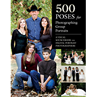 500 Poses for Photographing Group Portraits: A Visual Sourcebook for Digital Portrait Photographers book cover