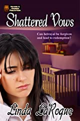 Shattered Vows Kindle Edition