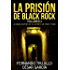 La prisión de Black Rock. Volumen 4