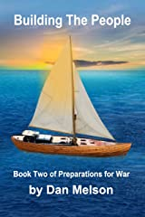 Building The People (Preparations for War Book 2) Kindle Edition