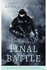 Art: Final Battle: A Locrylian Short Story (Art Journals: Art On The Edge Of The Universe Book 1) Kindle Edition