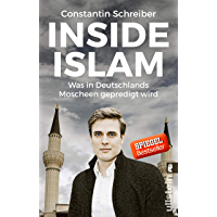 Inside Islam: Was in Deutschlands Moscheen gepredigt wird (German Edition) book cover