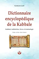 Dictionnaire Encyclopédique De La Kabbale: