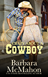 Crazy About A Cowboy (Cowboy Hero Book 4)