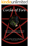 Circle of Fire: A practical guide to the symbolism  & practices of modern Wiccan ritual