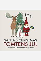 Santa's Christmas Tomtens jul: A bilingual Swedish Christmas counting book - En tvåspråkig räknebok på svenska och engelska Kindle Edition