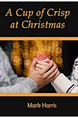 A Cup of Crisp at Christmas Kindle Edition