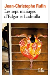 Les sept mariages d'Edgar et Ludmilla (French Edition) Kindle Edition