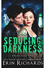 Seducing Darkness (Psychic Justice Book 4) Kindle Edition