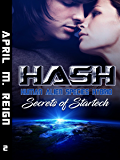 HASH: Secrets of Startech (Book #2) (Imprint Series)
