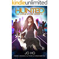 Hunted: A Must-Read Thriller for Dog Lovers (The Chase Ryder Series Book 3)