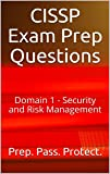 CISSP Exam Prep Questions: Domain 1 - Security and Risk Management (English Edition)