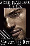 Tyce (Skin Walkers Book 15)