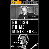BRITISH PRIME MINISTERS VOLUME 1: Margaret Thatcher And Winston Churchill