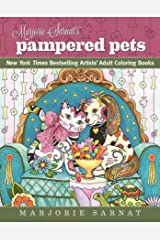 Marjorie Sarnat's Pampered Pets: New York Times Bestselling Artists' Adult Coloring Books Paperback