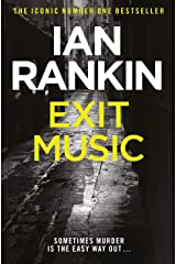 Exit Music (Inspector Rebus Book 17) Kindle Edition