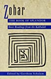 Zohar, Book of Splendor: Basic Readings from the Kabbalah