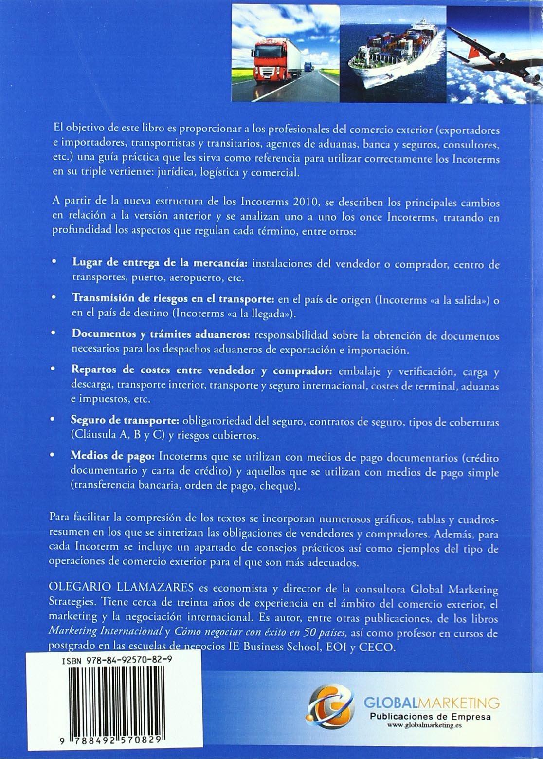 Guia Practica De Los Incoterms 20 (Economia (global)): Amazon.es: O. Llamazares Garcia-Lomas: Libros