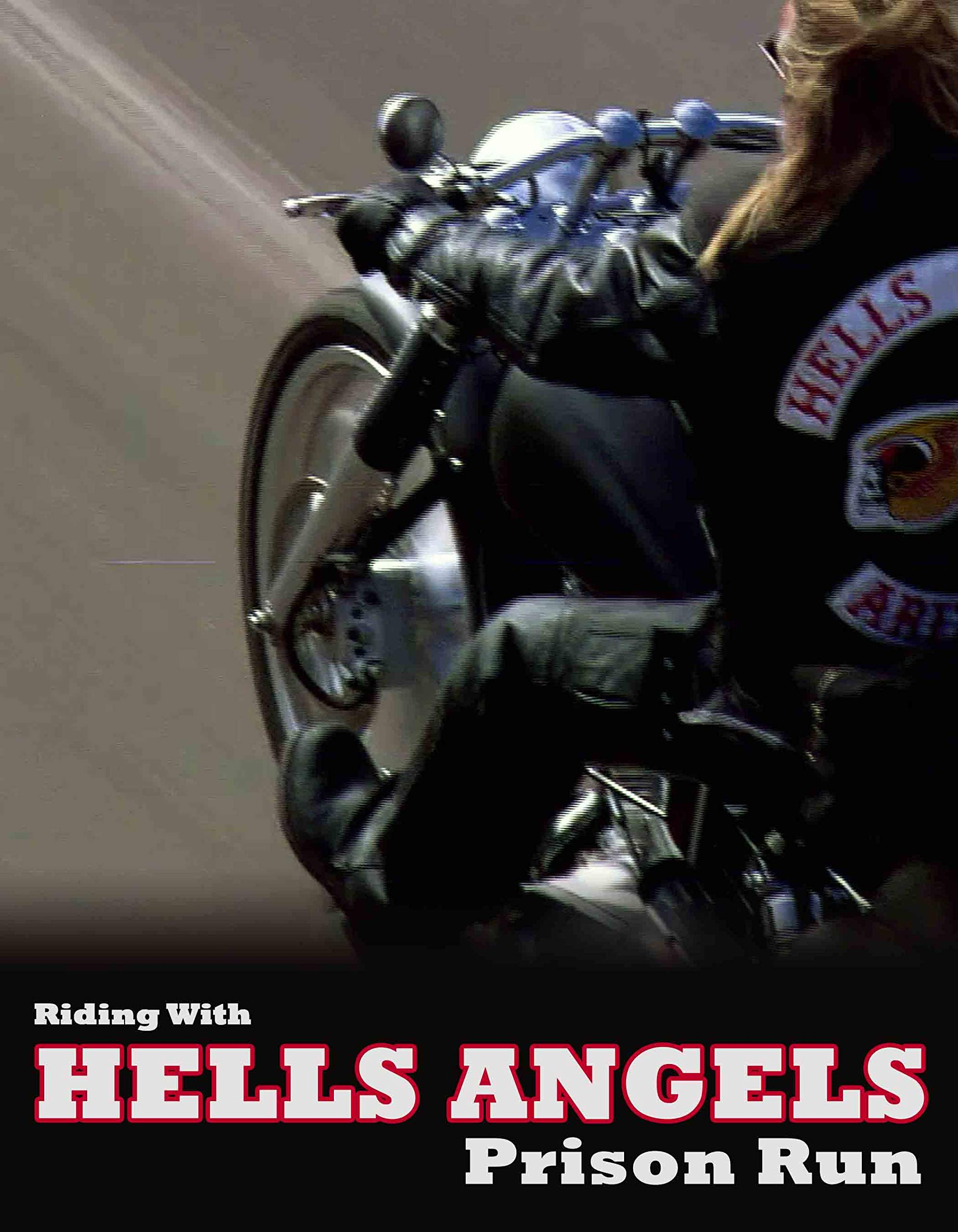 Riding With Hells Angels: Prison Run on Amazon Prime Video UK