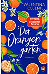 Der Orangengarten: Roman (German Edition) Kindle Edition