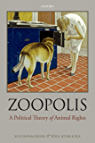 Zoopolis: A Political Theory of Animal Rights