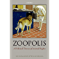 Zoopolis: A Political Theory of Animal Rights (English Edition)