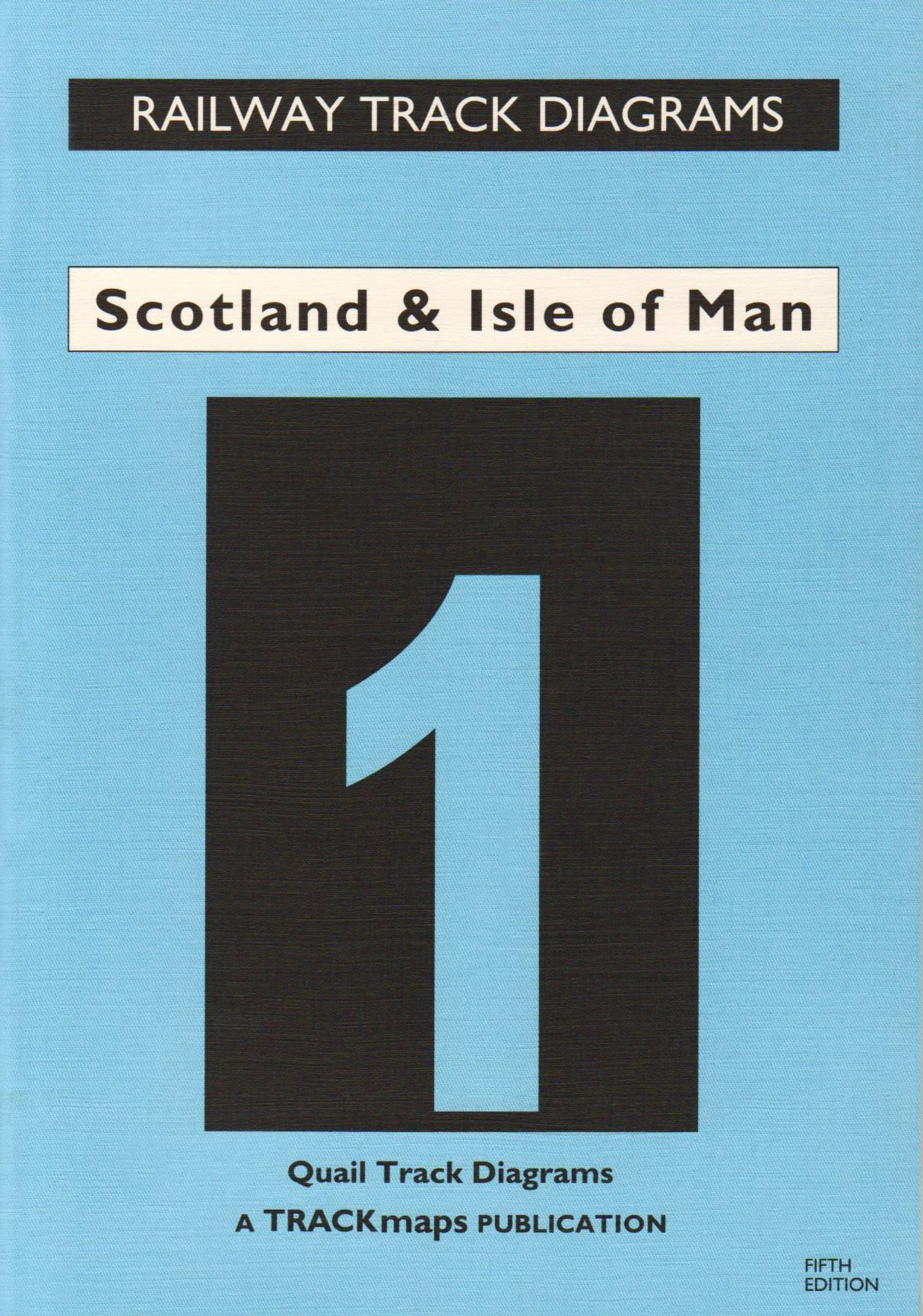 Scotland and Isle of Man: Rail Track Diagrams Bk. 1 (Railway Track ...