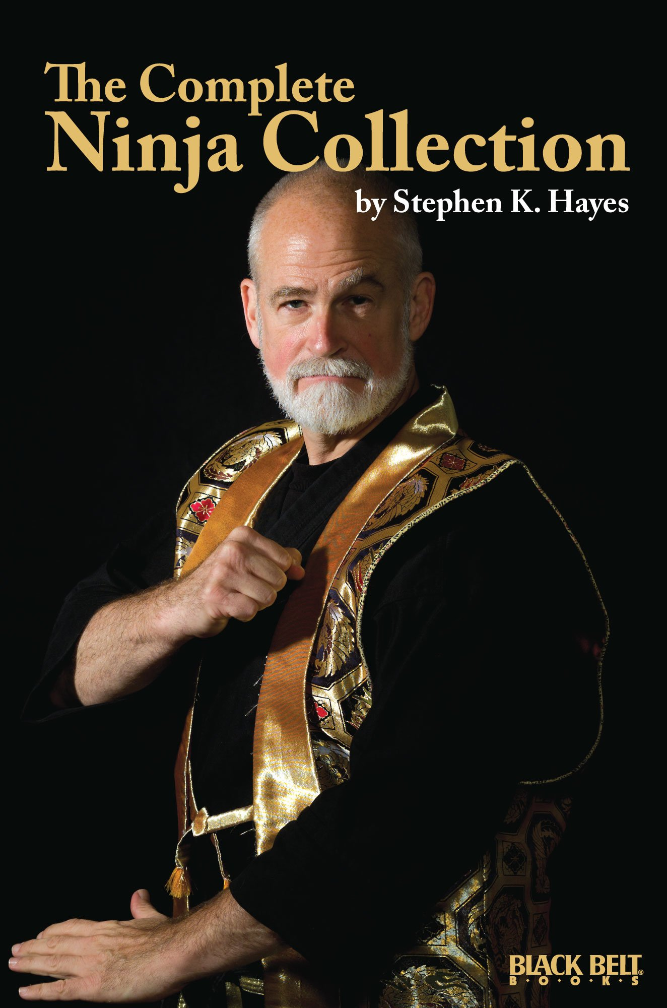 The Complete Ninja Collection: Amazon.es: Stephen K. Hayes ...