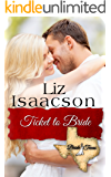 Ticket to Bride: Inspirational Western Romance (Three Rivers Ranch Romance Book 12)