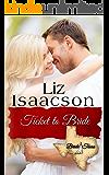 Ticket to Bride: Inspirational Western Romance (Bride, Texas Series Book 3)