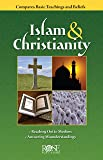 Islam and Christianity pamphlet: Compare Basic Teachings and Beliefs
