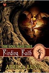 Finding Faith (The Soul Mate Tree Book 12) Kindle Edition