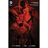 Final Crisis: New Edition (Batman by Grant Morrison series Book 5)