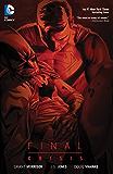 Final Crisis (New Edition) (Batman by Grant Morrison series Book 5)