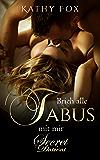 Brich alle Tabus mit mir: Band 3: Erotikroman; Erotischer Roman (Secret Desires)